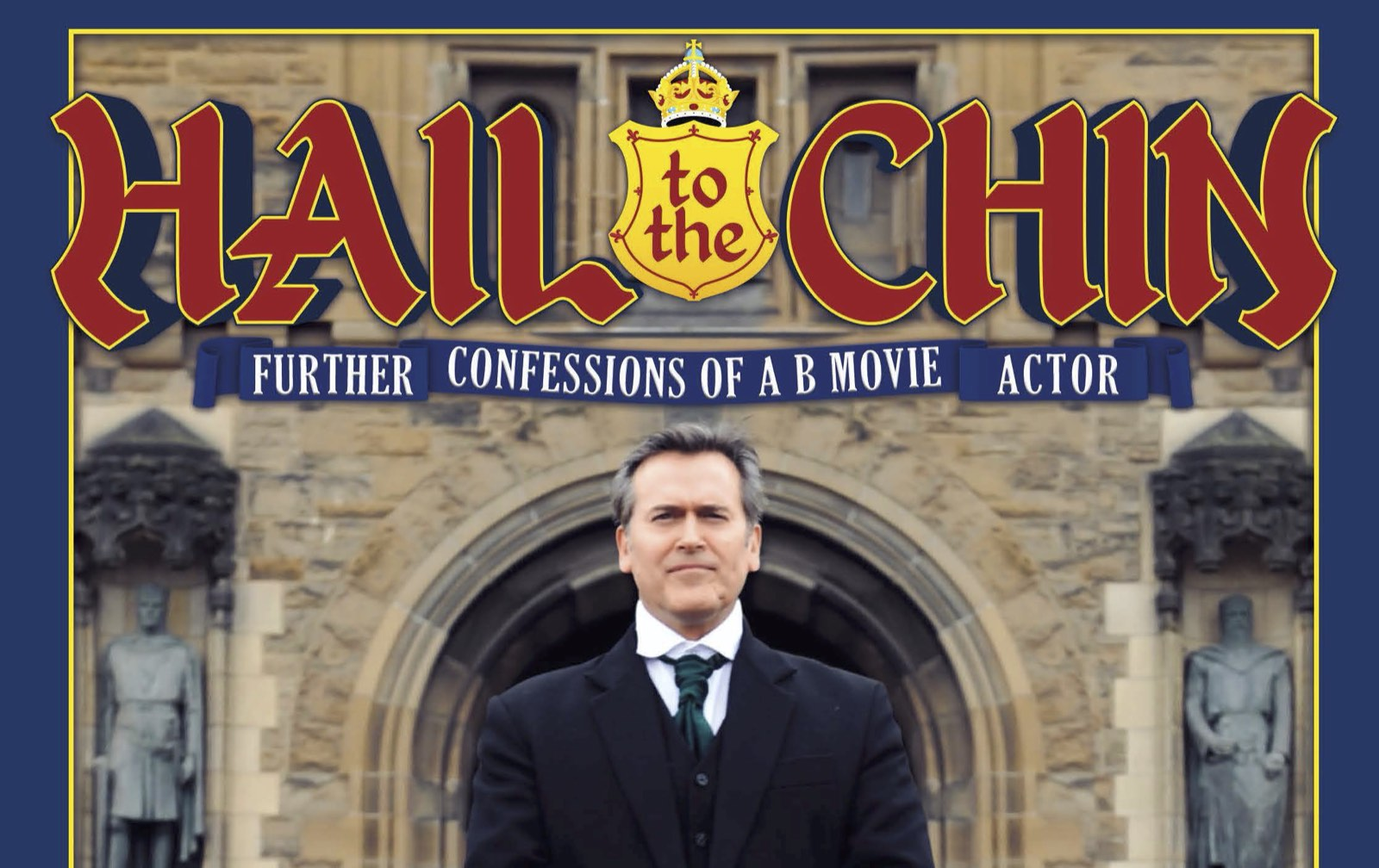 Bruce Campbell's 'Hail to the Chin' - Competition